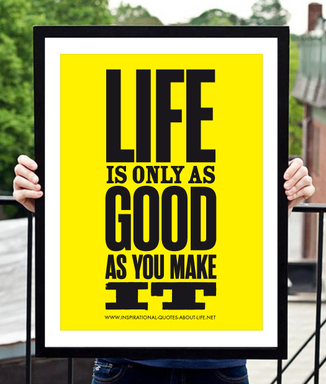Inspirational quotes about life poster