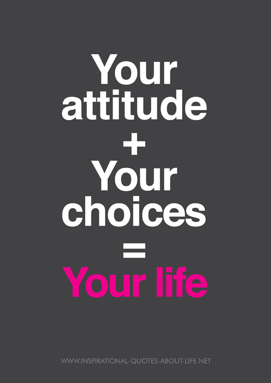 Inspirational Quotes With Pictures Your Attitude Quote. One Life.