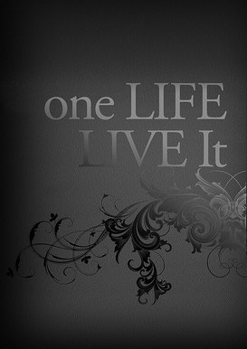 one-life-live-it